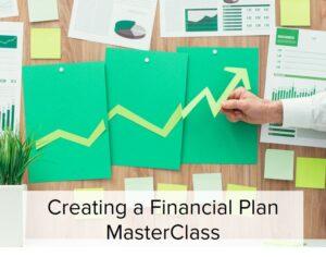 Create a Financial Plan MasterClass